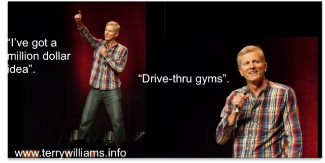 Drive Thru Gyms - Terry Williams